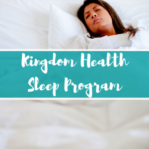 Kingdom Health Sleep Program